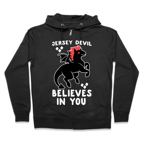 Jersey Devil Believes in You Zip Hoodie
