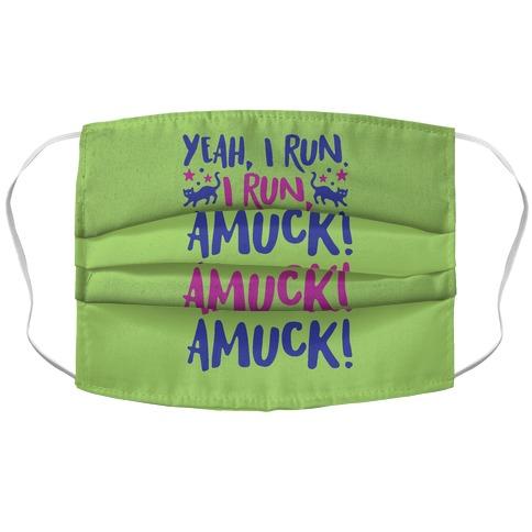I Run Amuck Parody Accordion Face Mask