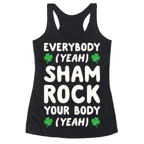 Everybody Shamrock Your Body Racerback Tank Top