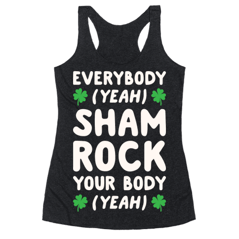 Everybody Shamrock Your Body