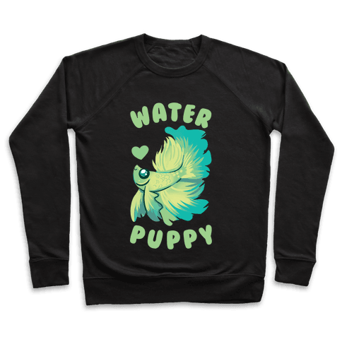 Water Puppy! Pullover