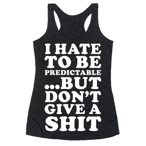 I Don't Give a Shit Racerback Tank Top