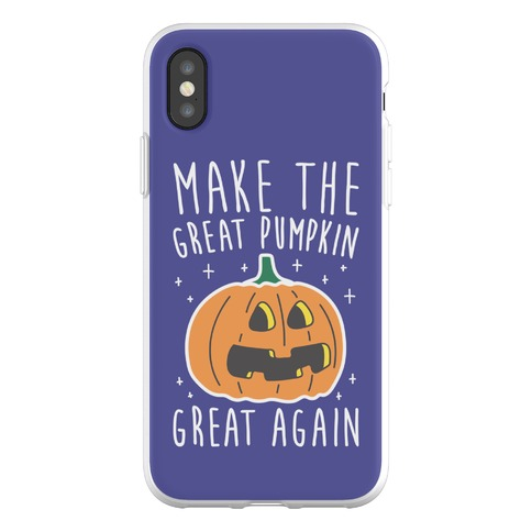 Make The Great Pumpkin Great Again Phone Flexi-Case