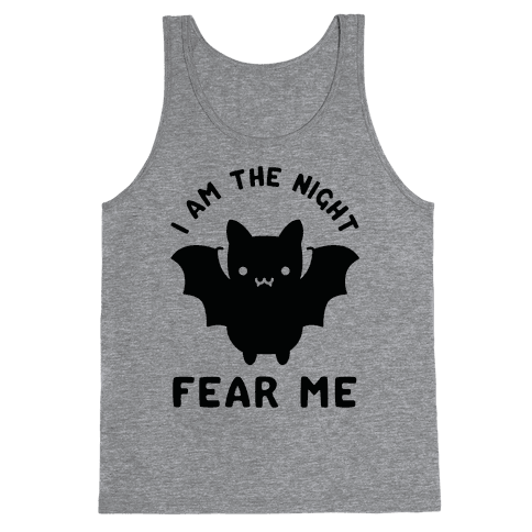 I Am The Night Fear Me Tank Top