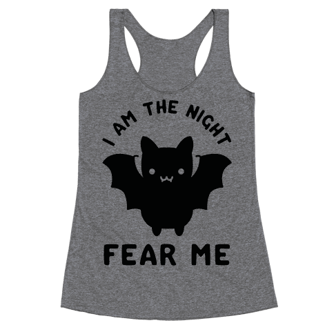 I Am The Night Fear Me Racerback Tank Top