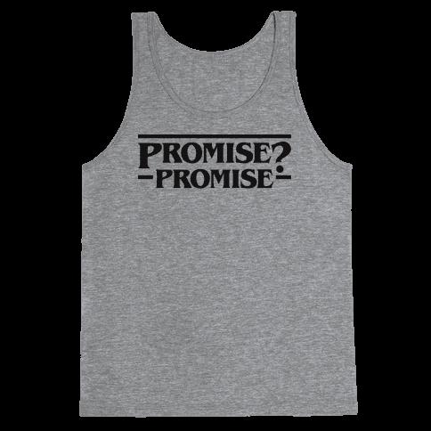 Promise? Promise (Stranger Things) Tank Top