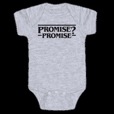Promise? Promise (Stranger Things) Baby Onesy