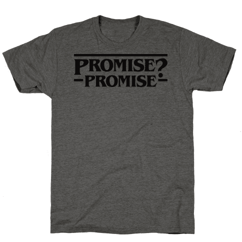 Promise? Promise (Stranger Things)