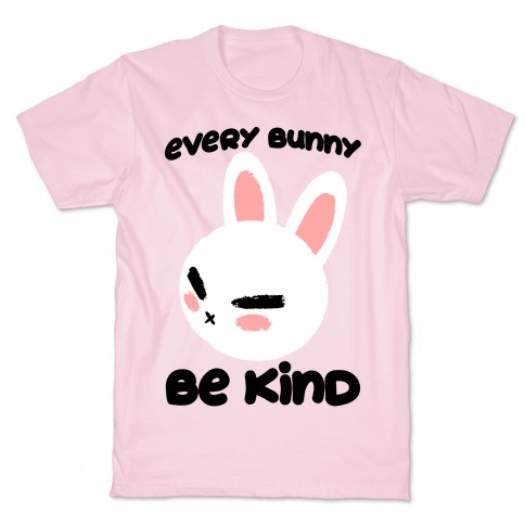 Every Bunny Be Kind T-Shirt