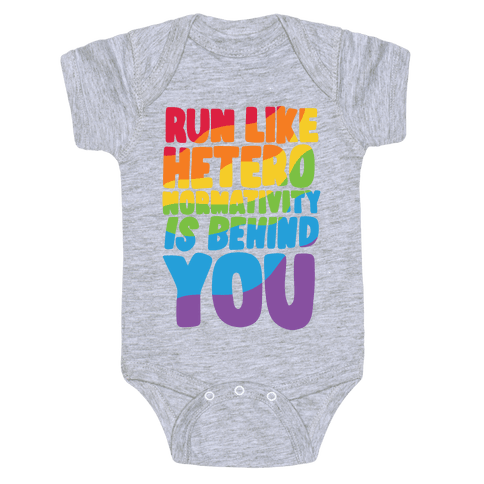 Run Like Heteronormativity Is Behind You Baby One-Piece