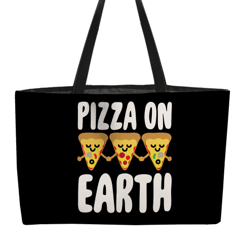 Pizza On Earth Weekender Tote