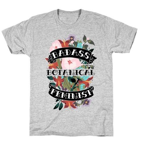 Badass Botanical Feminist T-Shirt