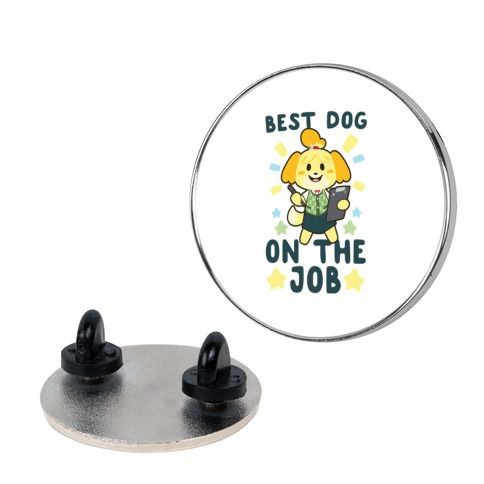 Best Dog on the Job - Isabelle pin