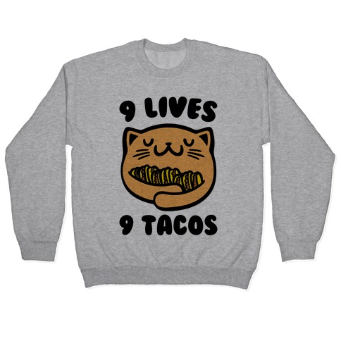 9 Lives 9 Tacos Pullover