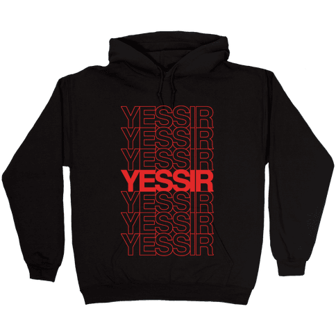Yessir Thank You Bag Parody White Print Hooded Sweatshirt