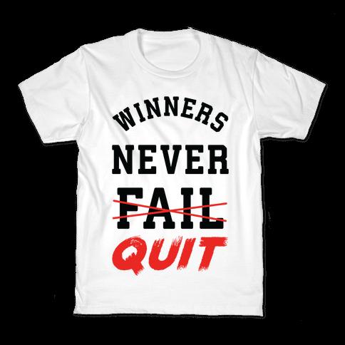 Winners Never Quit Kids T-Shirt