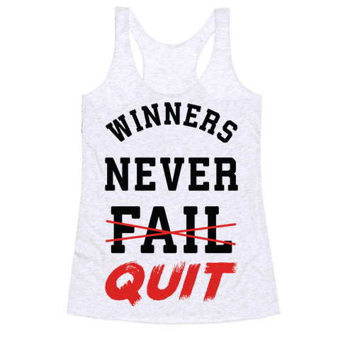Winners Never Quit Racerback Tank Top