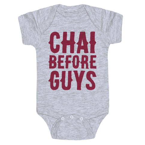 Chai Before Guys Baby Onesy
