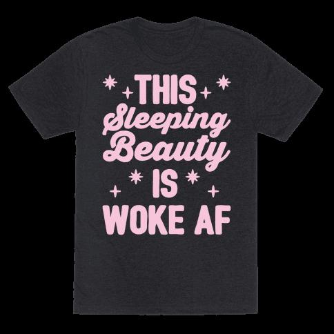 This Sleeping Beauty Is Woke Af White Print