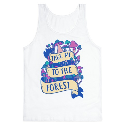 Take Me To The Forest Tank Top