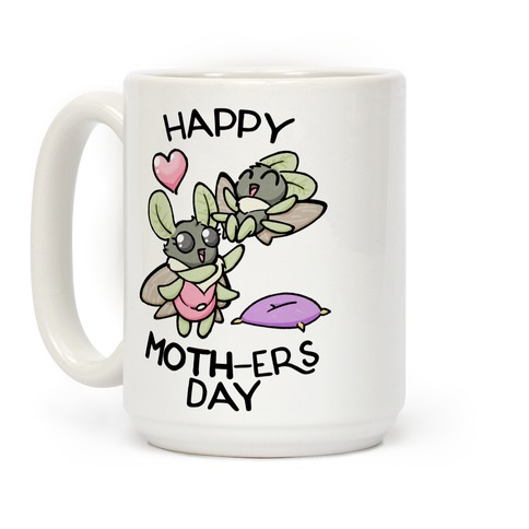 Happy Moth-ers Day Coffee Mug