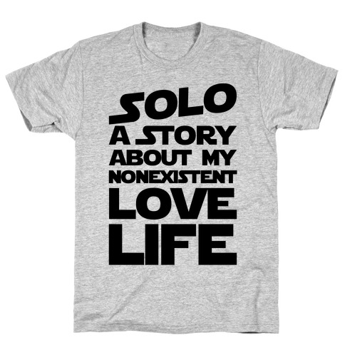 Solo Parody T-Shirt