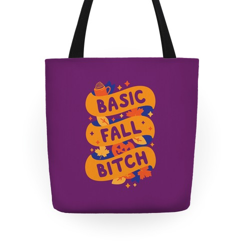 Basic Fall Bitch Tote