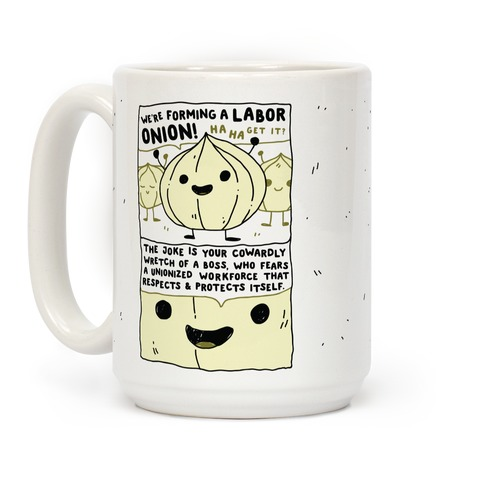 Labor Onion Coffee Mug