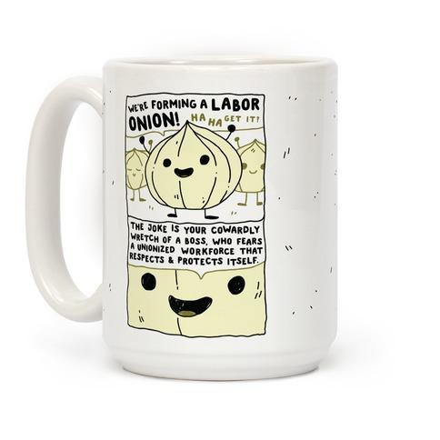 Labor Onion Coffee Mug
