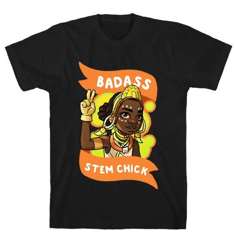 Badass STEM Chick Mens T-Shirt