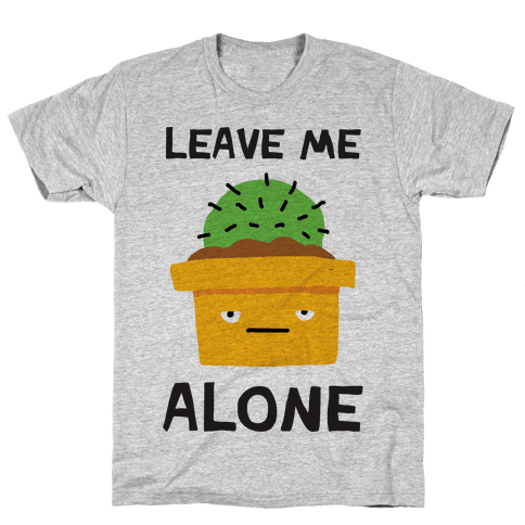 Leave Me Alone Cactus Mens T-Shirt