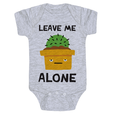 Leave Me Alone Cactus Baby Onesy