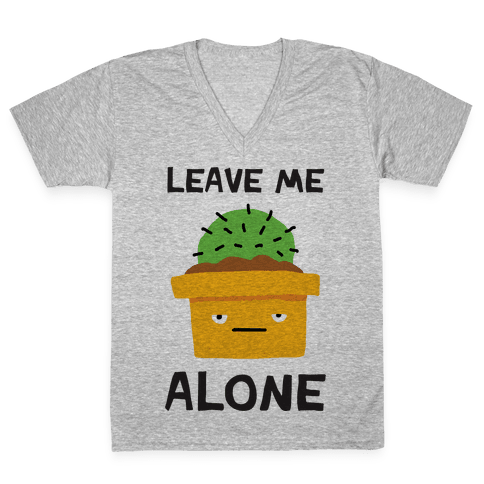 Leave Me Alone Cactus V-Neck Tee Shirt