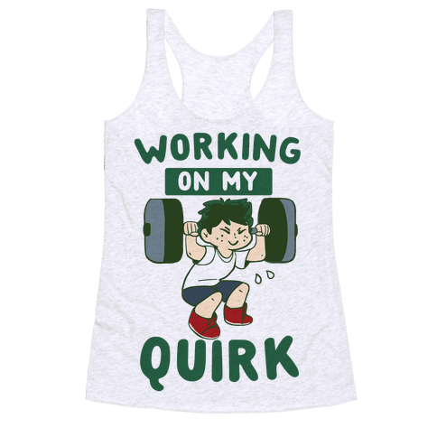 Working On My Quirk - Deku Racerback Tank Top
