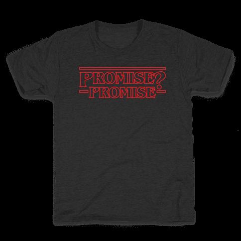 Promise? Promise (Stranger Things) Kids T-Shirt
