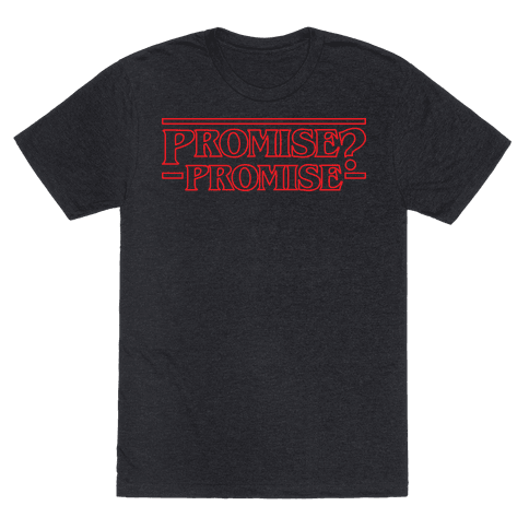 promise promise stranger things t shirt human. Black Bedroom Furniture Sets. Home Design Ideas
