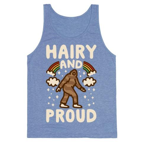 Hairy And Proud Bigfoot Parody White Print Tank Top