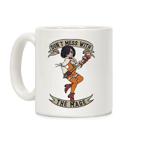 Don't Mess With the Mage Garnet Coffee Mug