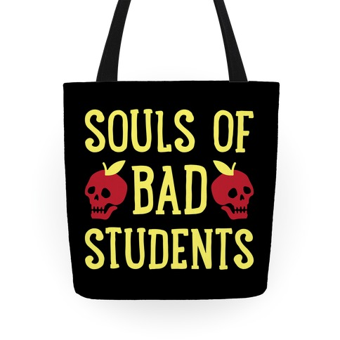 Souls of Bad Students Tote