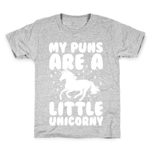 My Puns Are A Little Unicorny Kids T-Shirt