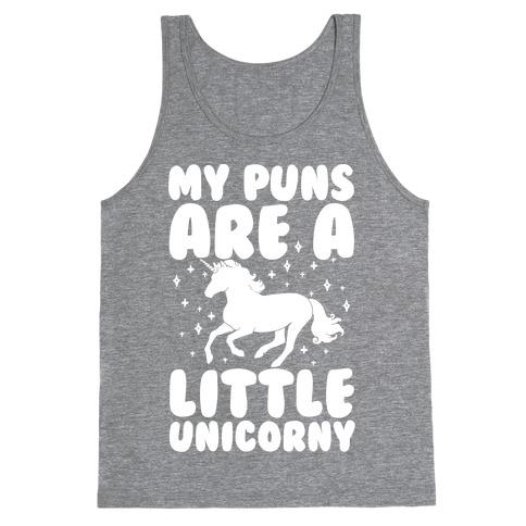 My Puns Are A Little Unicorny Tank Top