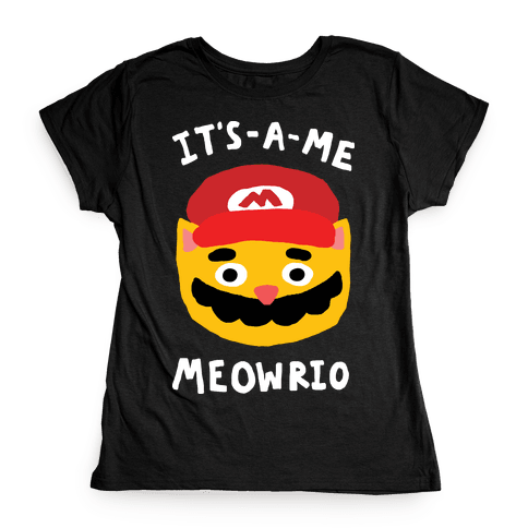 It's A Me Meowrio Womens T-Shirt