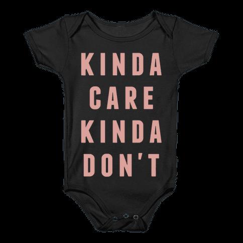 Kinda Care Kinda Don't Baby Onesy