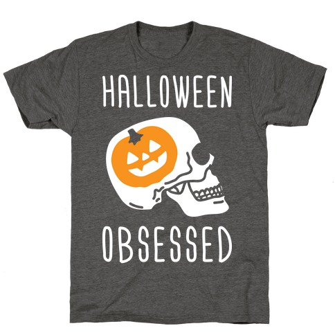 Halloween Obsessed T-Shirt