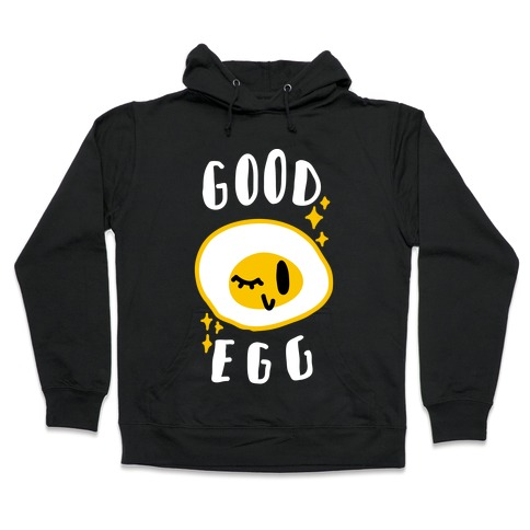 Good Egg Hooded Sweatshirt