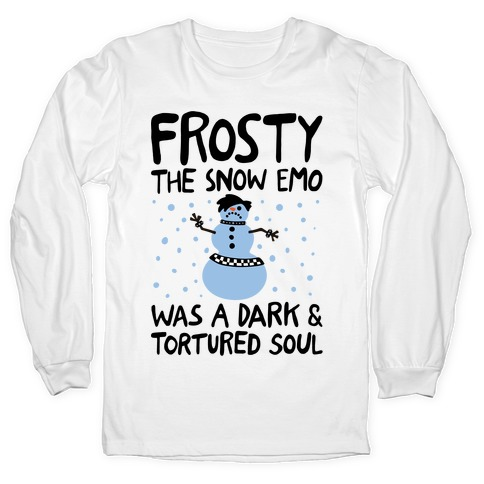 Frosty The Snow Emo Parody Long Sleeve T-Shirt