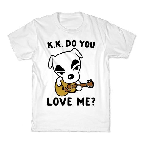 K.K. Do You Love Me Parody Kids T-Shirt