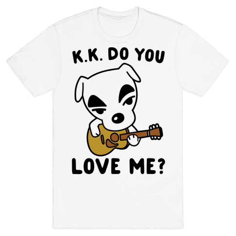 K.K. Do You Love Me Parody Mens T-Shirt