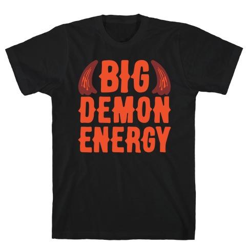 Big Demon Energy T-Shirt