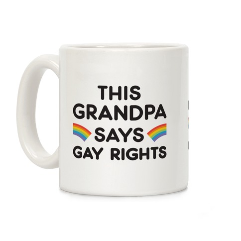This Grandpa Says Gay Rights Coffee Mug